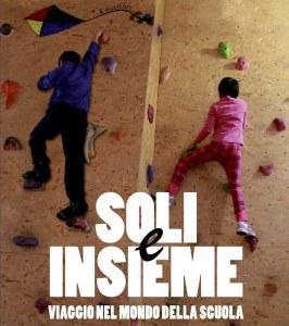 Soli e Insieme - La copertina del documentario