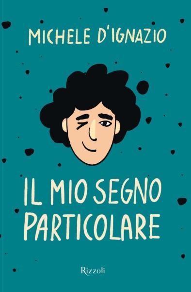 Michele D'Ignazio_Il Mio Segno Particolare (Copertina)